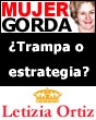 Mujer Gorda y Letizia Ortiz